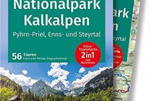 KOMPASS Wanderführer Nationalpark Kalkalpen - Pyhrn-Priel, Enns- und Steyrtal: Wanderführer mit Extra-Tourenkarte 1:50.000, 56 Touren, GPX-Daten zum Download