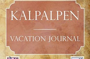 Kalkalpen Vacation Journal Blank Lined Kalkalpen Austria Travel JournalNotebookDiary Gift 310x205 - Kalkalpen Vacation Journal: Blank Lined Kalkalpen (Austria) Travel Journal/Notebook/Diary Gift Idea for People Who Love to Travel