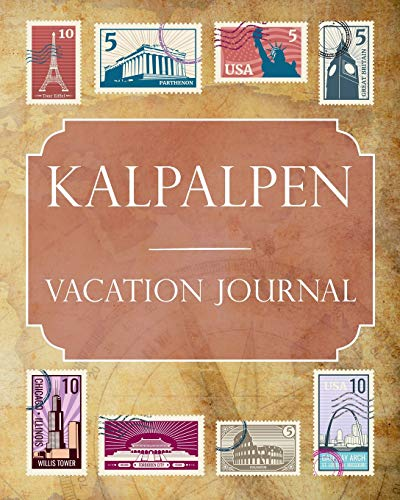 Kalkalpen Vacation Journal: Blank Lined Kalkalpen (Austria) Travel Journal/Notebook/Diary Gift Idea for People Who Love to Travel
