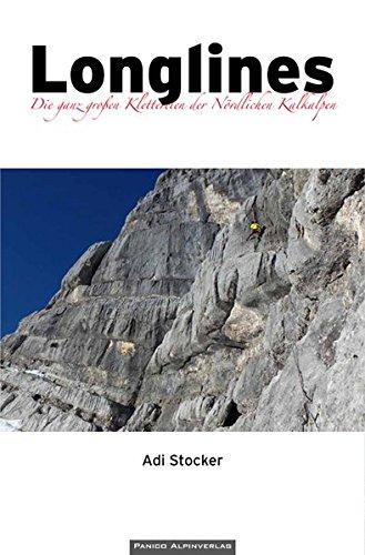 Longlines: Die ganz großen Klettereien der Nördlichen Kalkalpen