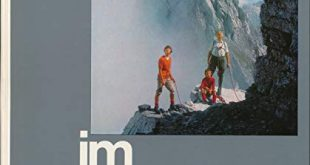 Im Kalkfels der Alpen 100 klassische Gipfeltouren in den Kalkalpen 310x165 - Im Kalkfels der Alpen. 100 klassische Gipfeltouren in den Kalkalpen