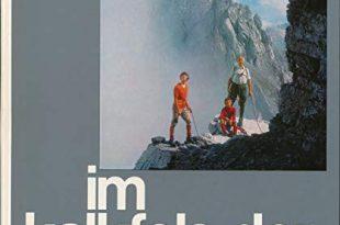 Im Kalkfels der Alpen. 100 klassische Gipfeltouren in den Kalkalpen